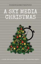 A Sky Media Christmas by PhoenixWritesFics