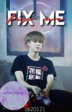 Fix Me ( Jin x Reader Fanfiction ~ BTS)  by ali20121
