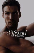 Michael McCarthy (McCarthy, #1) by KatHolland17
