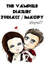 The Vampire Diaries | Zodiacs | Imagify ✔ by sheyna21