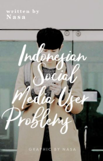 Indonesian Social Media User Problems