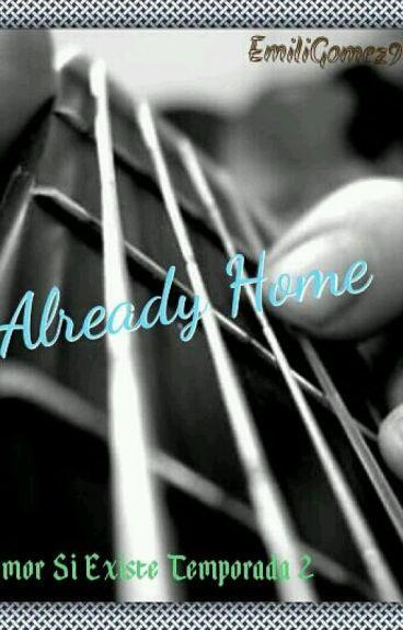 Already Home--//TERMINADA//.
