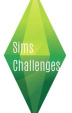 Sims Challenges by o0opeppero0o
