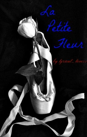 La Petite Fleur by lyrical_love22
