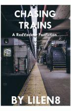 Chasing Trains ~ A RedVacktor Fanfic by Lilen8