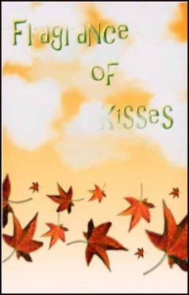 Fragrance Of Kisses