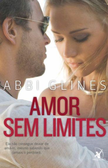 Amor sem limites- Abbi Glines- Série Rosemary Beach- Livro 3