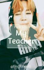 My Teacher | pjm by lais_oficial5