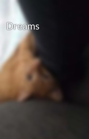 Dreams by Luthien08