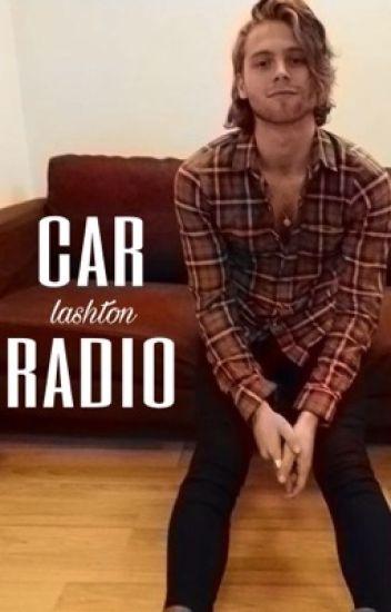 car radio ↯ lashton✓