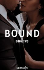 BOUND |  Justin Bieber ✔ (BOOK TWO) by SodaMahone