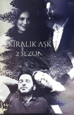 Kiralık Aşk 2.sezon  by Gozde---