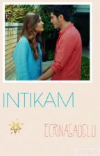 İNTİKAM  by DenizBurakk