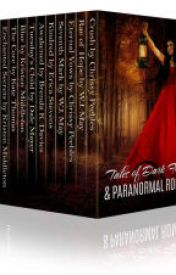 Tales of Dark Fantasy & Paranormal Romance (15 stories featuring vampires, we by quiponmawost