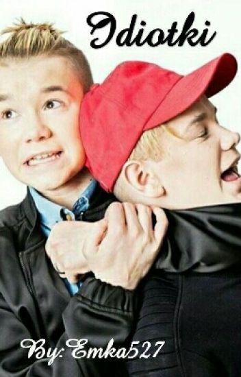 Idiotki - Marcus & Martinus | ZAKOŃCZONE✔