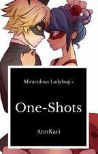Miraculous Ladybug's One-Shots [PAUSADA] by AnnKari