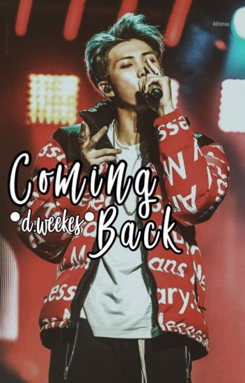 Coming Back// d.w. (BOOK 3)