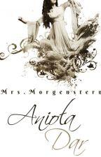 Anioła Dar - Dary Anioła ff by MowMiMorgenstern