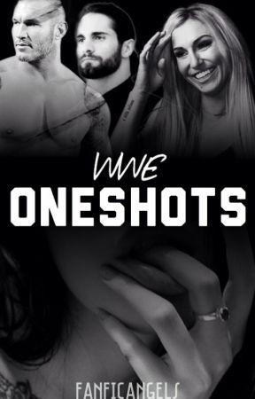 WWE One Shots |OPEN| by FanficAngels
