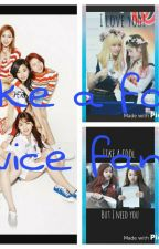 Like A Fool | Twice Fanfic by andriajaninetipa3