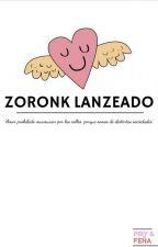 Zoronk Lanzeado by FfeKka