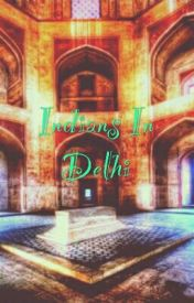 Indians In Delhi  by Myrah_Kapoor