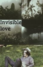 Invisible Love (L.S) by louisxharrie