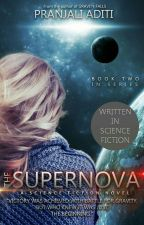 THE SUPERNOVA by pranjaliaditi