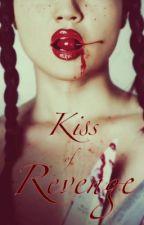 Kiss of Revenge by mortimer_x