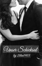 Unser Schicksal by 2blue1905
