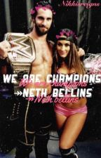 we are champions ↠ neth bellins  by nikkisreigns