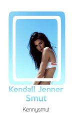 Kendall Jenner Smut {GXG} by lildevilxx