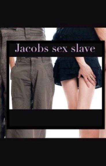 Jacobs Sex Slave