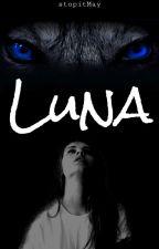 Luna - Das Herz des Rudels by smallRuby