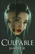 Culpable [2da Parte] by Jenny_LR234