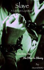 Slave (lesbian story) by Storm131910