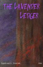 The Lavender Ledger by Amarhyllis