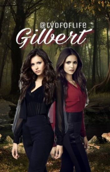 Gilbert * The Vampire Diaries