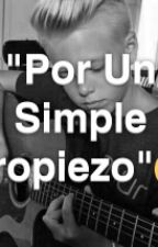 ||Por Un Simple Tropiezo||(Carson Lueders & Tu)√ by Anggvazquez