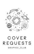 Cover Requests (CFCU) by graphic_club