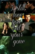 I still love you but your gone (A Spoby fanfiction)(On Hold) by PLLSpobyShipper