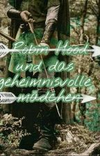Robin Hood Und Das Geheimnisvolle Mädchen  by albo_miri