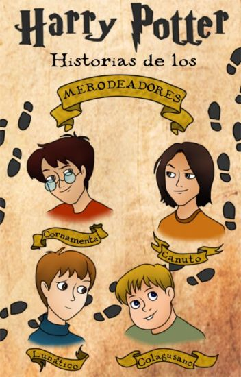 Harry Potter: Historias de los Merodeadores