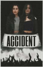 Accident || Camren by S7venteenWhite