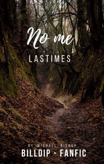 No Me Lastimes [Billdip, Monster Falls]