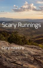 Scary Runnings by monsterhawkins