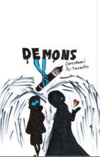 Demons (sans x reader) by Kenniekins