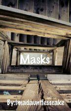 Masks by imadauntlesscake