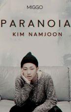 P A R A N O I A : + Kim Namjoon by -miggo-