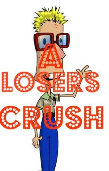 A Losers Crush
